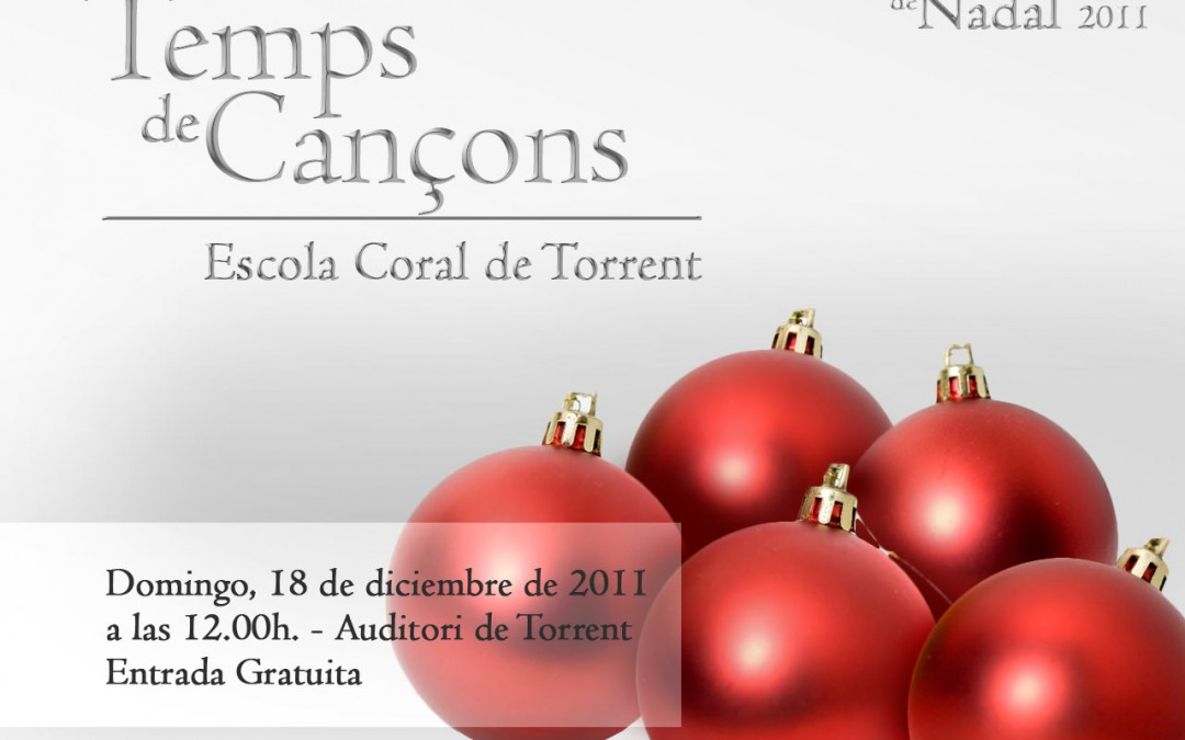 Concert de Nadal 2011 – Temps de Cançons I